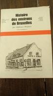 Histoire Des Environs De Bruxelles. Assche, Assche-ter-Heyden, Afflighem, Esschene, Hekelghem, Meldert, Baerdegem... - Belgique