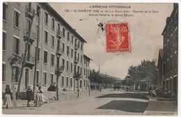 CPA 07 Saint AGREVE Hôtel De La Butte Chiniac Quartier De La Gare Petit Plan Diligence - Saint Agrève