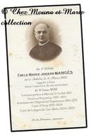 EMILE MARIE JOSEPH MANGES NE A BITCHE 6 MARS 1885 DECEDE 11 JUIN 1939 - PRETRE METZ FREYMING ORNY ... AVIS DE DECES - Décès