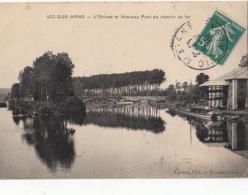 02-  Vic Sur Aisne L Ecluse Et Le Nouveau Pont Du Chemin De Fer - Vic Sur Aisne