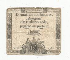Assignat De Quinze Sols , 15 , L'an Quatrième De La Liberté , Buttin , Série 1760 - Assignate