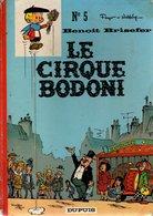 B.D.BENOIT BRISEFER - LE CIRQUE BODONI   E.O.1971 - Benoît Brisefer
