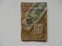 Petit Agenda De 1939 De La Soie à Coudre Gutermann De L'usine De Bagnolet (93). - Petit Format : 1921-40