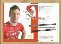 Michiel Elijzen Né à Culemborg (Nederland) Pro Cycling Team Cofidis 2007 2 Scans - Cyclisme