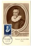 CARTE MAXIMUM FRANCE 1955 / 14 CAEN   = CACHET PREMIER JOUR N° 1028 'François De MALHERBE / POETE ' - Cartoline Maximum