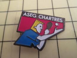Pin1016c : Pin's Pins / RARE & BELLE QUALITE / THEME : SPORTS / ASEG CHARTRES CLUB TENNIS DE TABLE PING PONG - Table Tennis