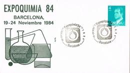 28893. Carta BARCELONA 1984. Quimica. EXPOQUIMIA 84 - 1931-Hoy: 2ª República - ... Juan Carlos I