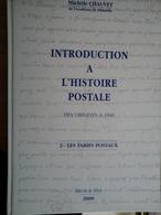 INTRODUCTION A L'HISTOIRE POSTALE - Autres Livres
