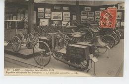 AUTOMOBILES - LYON - Exposition Internationale 1914 -Exposition Rétrospective Des Transports - Les Premières Automobiles - Turismo