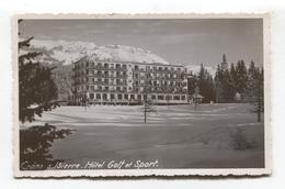 Crans-sur-Sierre - Hôtel Golf Et Sport - 1937 Carte Photo - VS Valais