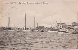 NANTES - LA LOIRE À TRENTEMOULT UN JOUR UN JOUR DE RÉGATE - N° 257 - Nantes