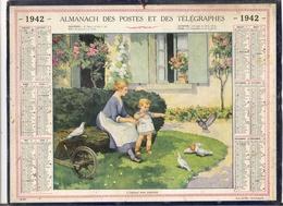 ALMANACH DES POSTES ET DES TELEGRAPHES / CALENDRIER DE 1942 / L' ENFANT AUX PIGEONS ( Superbe Illustration )/ Dép. SEINE - Big : 1941-60