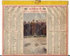 ALMANACH DES POSTES ET DES TELEGRAPHES / CALENDRIER DE 1945 / LE GENERAL DE GAULLE SUR LA TOMBE DU SOLDAT INCONNU - Big : 1941-60
