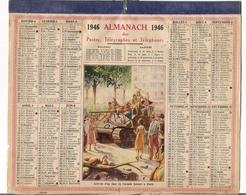 ALMANACH DES POSTES ET DES TELEGRAPHES / CALENDRIER DE 1946 / ARRIVEE D' UN CHAR DE L' ARMEE LECLERC à PARIS - Big : 1941-60