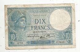 Billet , Dix Francs , 10 , MINERVE , 24-10-1940 , 2 Scans - 1871-1952 Antichi Franchi Circolanti Nel XX Secolo