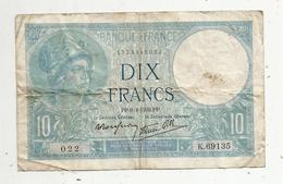 Billet , Dix Francs , 10 , MINERVE , 6-4-1939 , 2 Scans - 1871-1952 Antichi Franchi Circolanti Nel XX Secolo