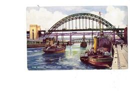 Cpa - Tyne Bridges NEWCASTLE UPON TYNE - G.W. BLOW Valentine's Post Card A1224 - Bateau - Newcastle-upon-Tyne