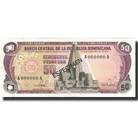 Billet, Dominican Republic, 50 Pesos Oro, 1981, 1981, Specimen, KM:121s1, NEUF - Dominicaine