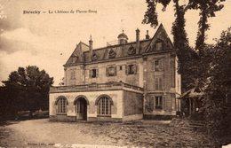 ETRECHY  Le Château De Pierre Brou - Etrechy