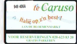 Telefoonkaart  LANDIS&GYR NEDERLAND *  RCZ.949   406a * Ristorante Caruso  * TK * ONGEBRUIKT * MINT - Nederland