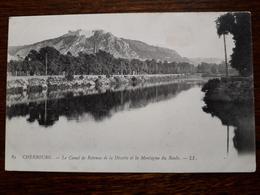 L3/136 Cherbourg. Le Canal De Retenue De La Divette Et De La Montagne Du Roule - Cherbourg