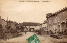 CPA - HOUSSERAS (88) - Aspect De La Grande-Rue Au Début Du Siècle - France