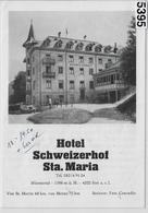 Suisse Schweiz - Hotel Schweizerhof Sta. Maria - Bes. Fam. Conradin - Münstertal - Saurer Postauto - Tourism Brochures