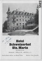 Suisse Schweiz - Hotel Schweizerhof Sta. Maria - Bes. Fam. Conradin - Münstertal - Saurer Postauto - Dépliants Touristiques
