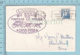 """Canada  - 1956, Envelope D'évenement, """"By Stage Via Portage La Prairie 1856-1956, Cover To Stanstead Quebec - 1952-.... Règne D'Elizabeth II"""