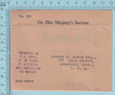 """Stamp Less Envelope No 219, OHMS Postmark """"RECEIVED IN P.O. DEPT UNDER COVER FROM POSTAL ADMINISTRATION OF ORIGIN - Timbres"""