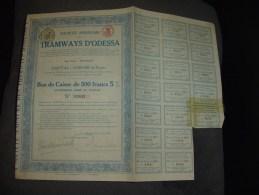 """Bon De Caisse De 500F""""Tramways D'Odessa""""1912 Très Bon état,reste Des Coupons. - Chemin De Fer & Tramway"""