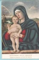 MADONNA DELLE GRAZIE Venerata Nel Santuario Di Piove Di Sacco - Opera Del Giambellino - Virgen Mary & Madonnas