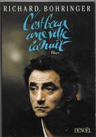 C'est Beau Une Ville La Nuit Par Richard Bohringer - Biographie