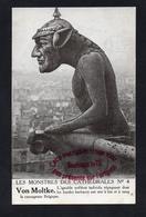 P757 - Les Monstres Des Cathédrales Von Moltke - Caricature Satire Politique WW1 - Humor