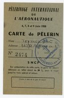 AIN 1958 SNCF BILLET REDUIT DE 20% CARTE PELERINAGE INTERNATIONAL DE L'AERONAUTIQUE BASE AERIENNE AMBERIEU EN BUGEY - Other