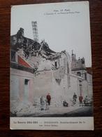 La Guerre 1914-1915 . Soissons . Bombardement De La Rue Saint Remy - Soissons