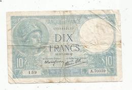 Billet , Dix Francs , 10 , MINERVE , 6-7-1939 , 2 Scans - 1871-1952 Antichi Franchi Circolanti Nel XX Secolo