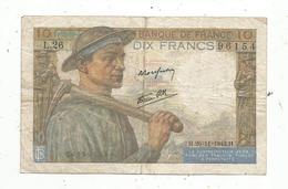 Billet , Dix Francs , 10 , MINEUR , 26-11-1942 , 2 Scans - 1871-1952 Antichi Franchi Circolanti Nel XX Secolo