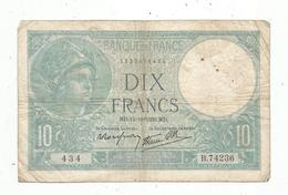 Billet , Dix Francs , 10 , MINERVE ,  12-10-1939, 2 Scans - 1871-1952 Antichi Franchi Circolanti Nel XX Secolo
