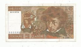 Billet , Dix Francs , 10 , BERLIOZ , 3-3-1977, 2 Scans - 1962-1997 ''Francs''