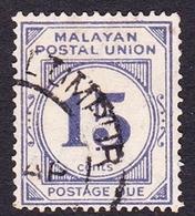 Malayan Postal Union D12 1945 Postage Due 15c Pale Ultramarine, Used - Malayan Postal Union