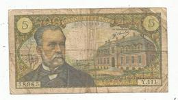 Billet , Cinq Francs , 5 , PASTEUR , 4-9-1969 ,   2 Scans - 1962-1997 ''Francs''