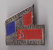PIN'S THEME MITTERRAND   GORBATCHEV  RENCONTRE A SOUSTONS 31 10 91 - Celebrities