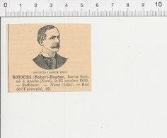 Gravure De 1898 - Robert Eugène Rotours Né à Aniche ( Nord 59 Raffineur) 51C21 - Documentos Antiguos
