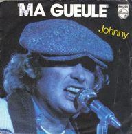 "Johnny Hallyday "" Ma Gueule "" - Vinyl Records"