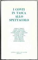 """Autori Vari """" I CONTI IN TASCA ALLO SPETTACOLO """" Centro Arte Cultura Bo - 1966 - Libri, Riviste, Fumetti"""