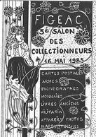 FIGEAC . 3° Salon Des Collectionneurs . 1985. - Collector Fairs & Bourses