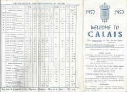 Dépliant Touristique , 62 , Welcome To CALAIS,1957, Plan, 8 Pages , 2 Scans , Frais Fr 1.45 E - Dépliants Touristiques