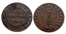 HAITI SUPERBE 1 Centime Faisceau AN 43 1846 A VOIR!!! - Kolonies