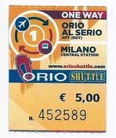 BIGLIETTO Utilizzato    ONE WAY   -  MILANO  >  ORIO AL SERIO   -    Anno 2018. - Europa